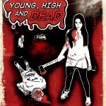 Young High and Dead Released NEW Poster