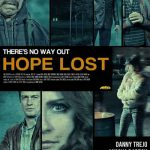 """""""Hope Lost"""" Movie – There is No Way Out"""