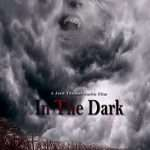"""Fox Trail Productions Announces Crowdfunding Campaign to Bring Jack Thomas Smith's Horror Film """"In The Dark"""" to the Big Screen and the Opportunity to be a Part of the Film"""