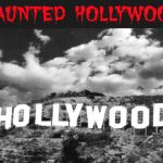 Is the Hollywood Sign Haunted?