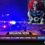 Babysitter Discovers 'Clown Doll' In Kid's Room Was A Real Person, Raping The Child At Night